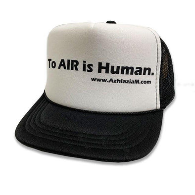 """To Air Is Human"" Trucker - Azhiaziam"