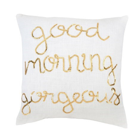 Good Morning Gorgeous Toss Cushion