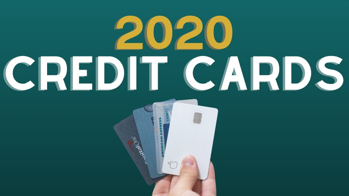 Next Credit Card to Get in 2020