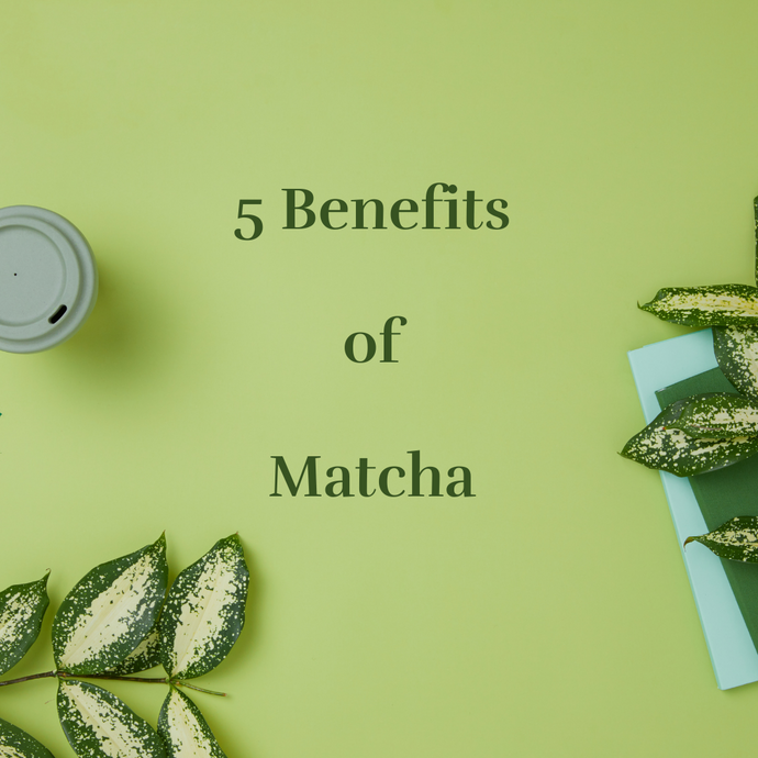 5 Benefits of Matcha