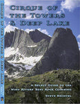 Cirque of the Towers & Deep Lake. A Select Guide to Wind Rivers' Best Rock Climbing