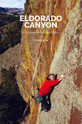 Eldorado Canyon: Climbers Guide