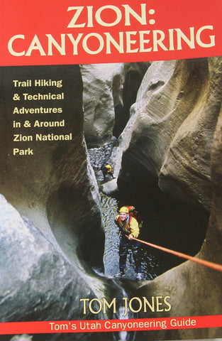 Imlay Canyon Gear Zion Canyoneering, 2nd Edition