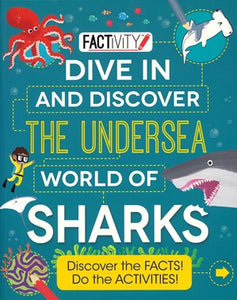 Book - Factivity Dive In and Discover the Undersea World of Sharks