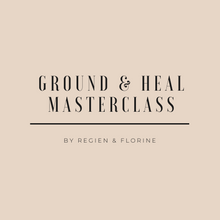 "Afbeelding in Gallery-weergave laden, ""Ground & Heal"" Masterclass Regien & Florine"