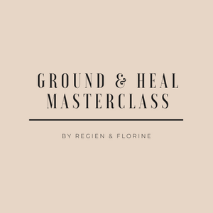 """Ground & Heal"" Masterclass Regien & Florine"