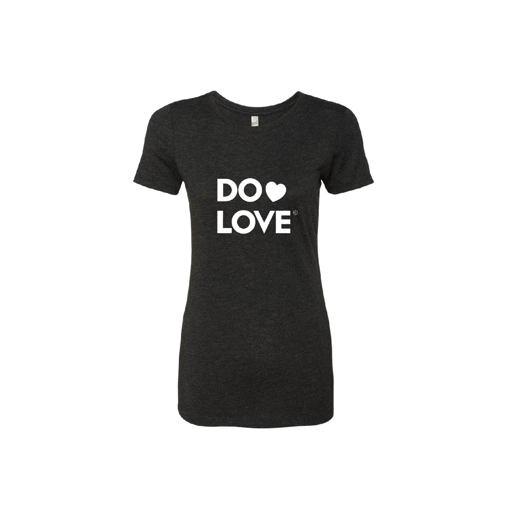 Do Love - Women's T-Shirt