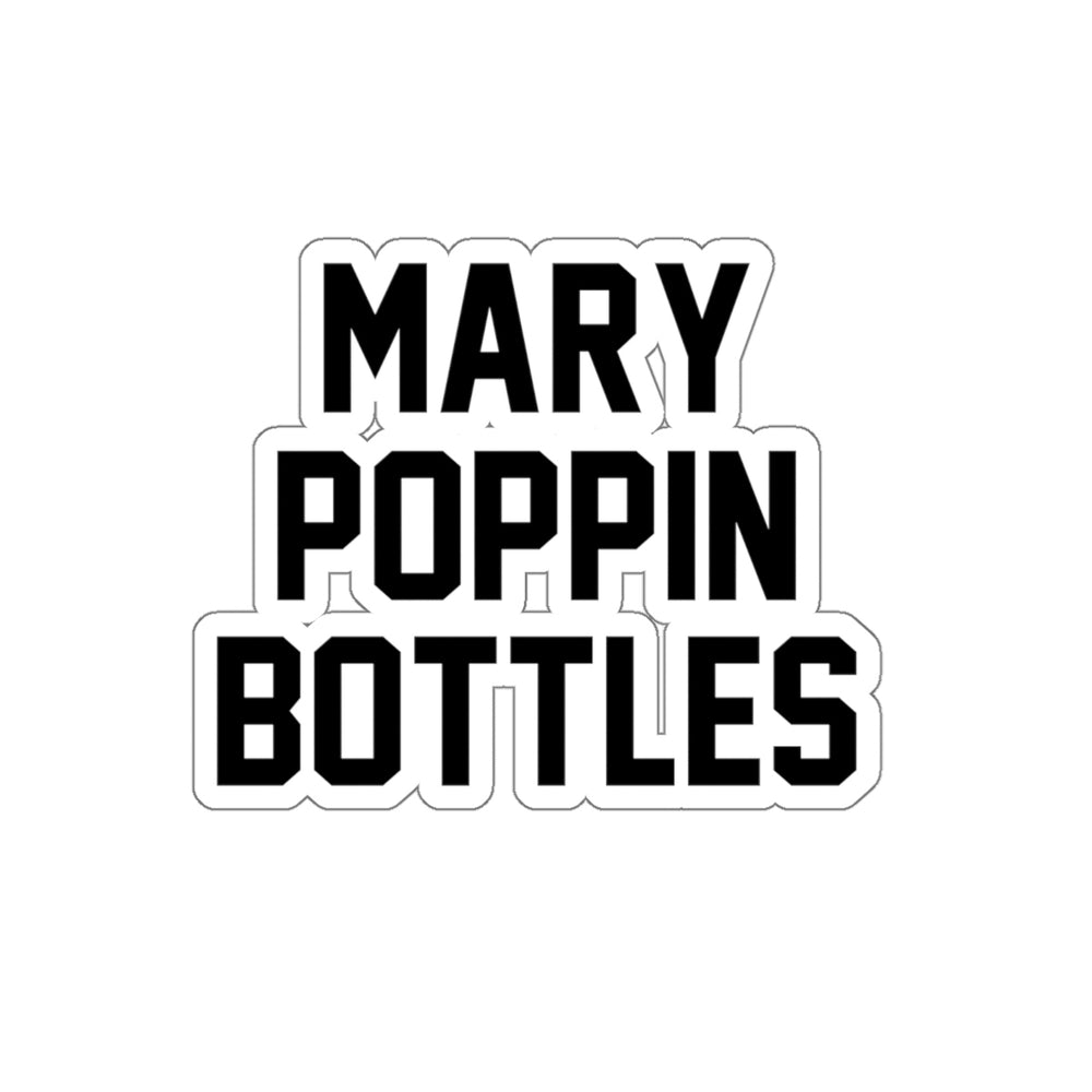 Mary Poppin Bottles Sticker