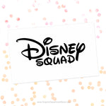 Disney Squad Svg Cut File Saying