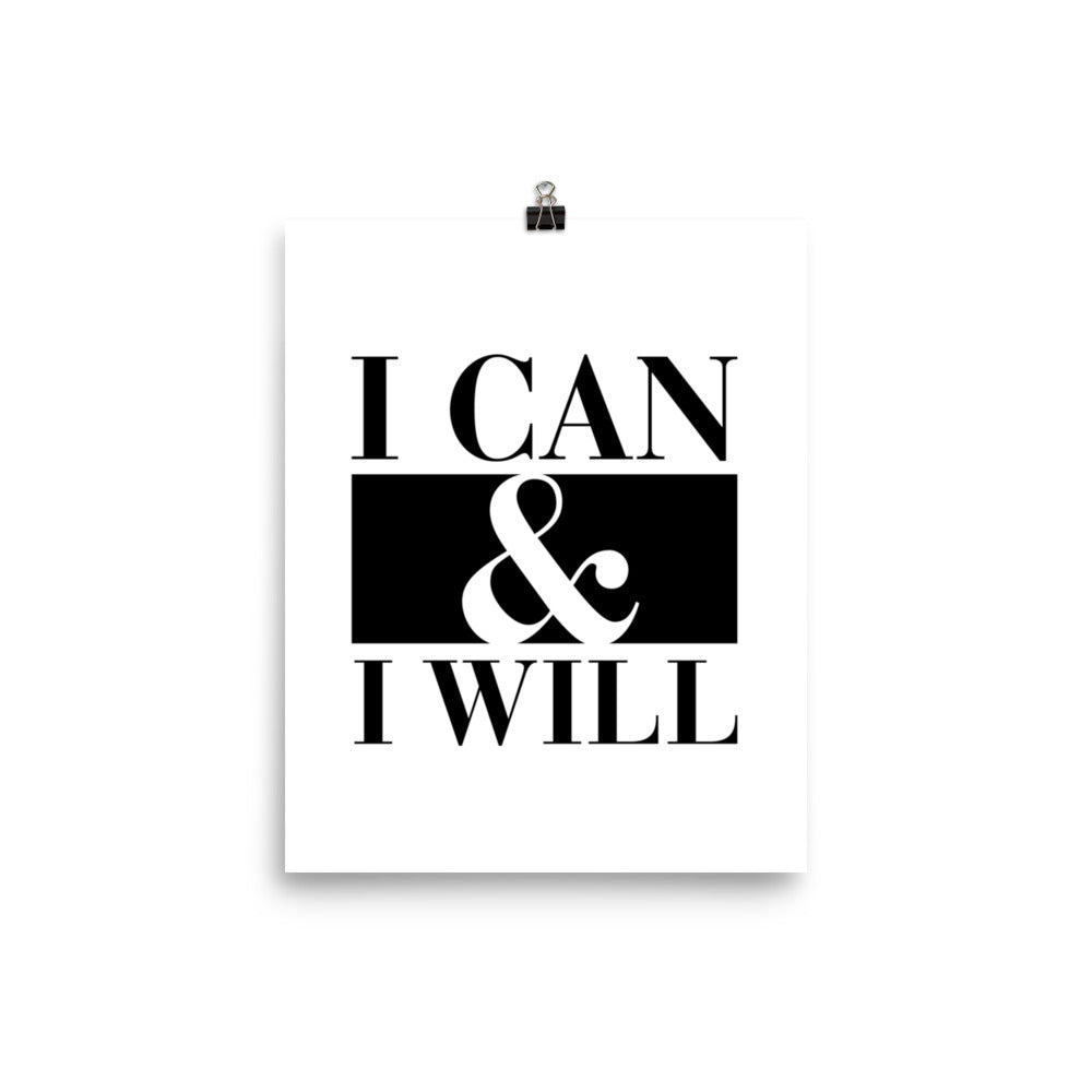 I Can And I Will Wall Art Poster