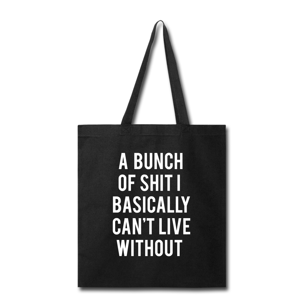 A Bunch Of Shit Tote Bag