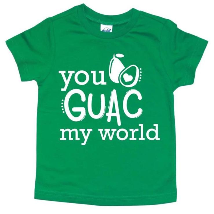 YOU GUAC MY WORLD KIDS SHIRT