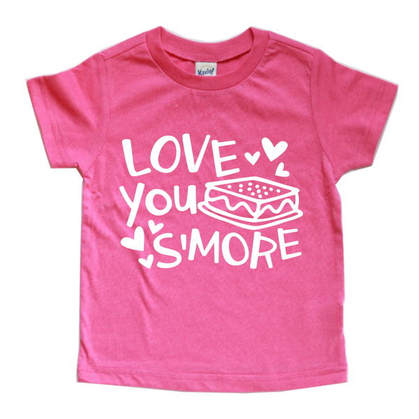 LOVE YOU S'MORE KIDS SHIRT