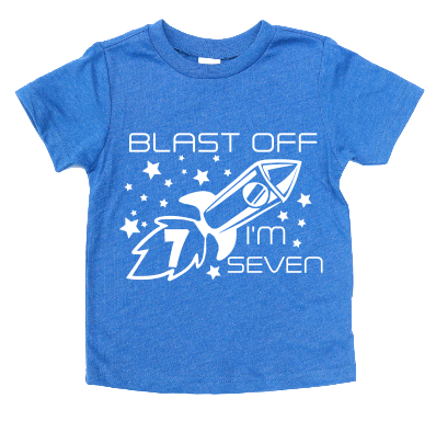 BLAST OFF I'M 7 KIDS SHIRT