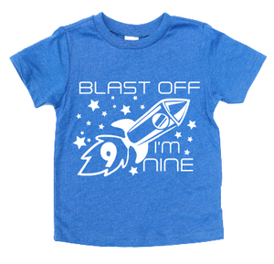 BLAST OFF I'M 9 KIDS SHIRT