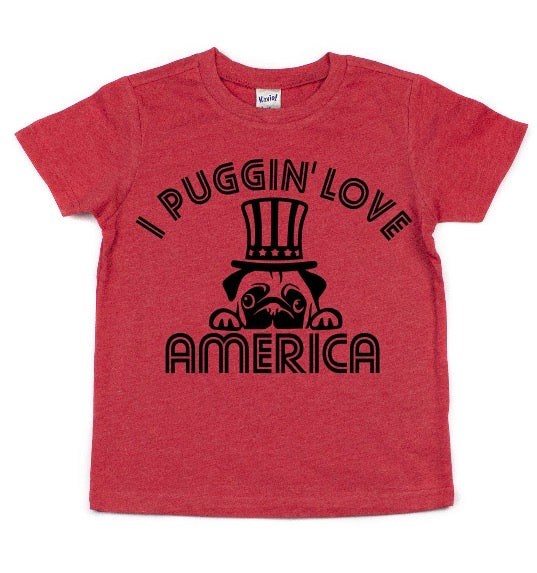 I PUGGIN' LOVE AMERICA KIDS SHIRT