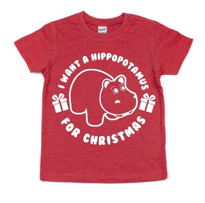 I WANT A HIPPOPOTAMUS FOR CHRISTMAS KIDS SHIRT