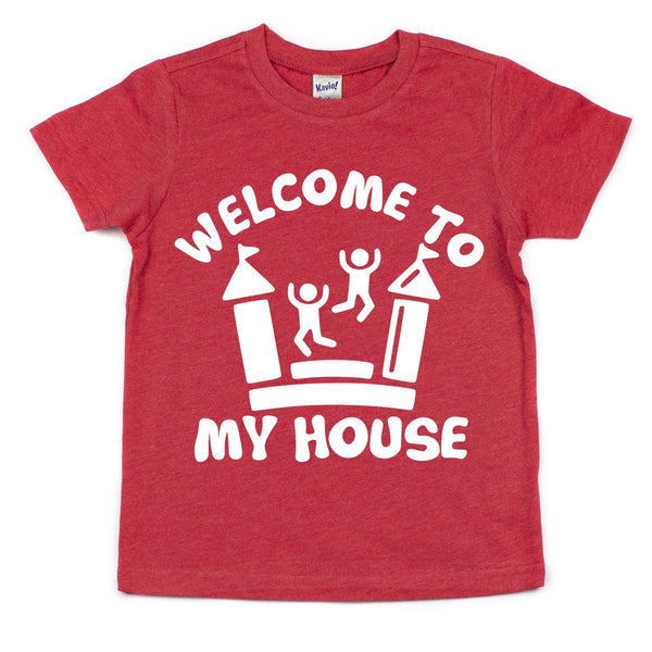 WELCOME TO MY HOUSE KIDS SHIRT