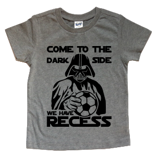 COME TO THE DARK SIDE WE HAVE RECESS KIDS SHIRT