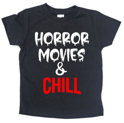 HORROR MOVIES & CHILL KIDS SHIRT