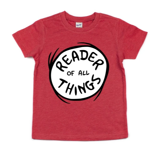 READER OF ALL THINGS KIDS SHIRT