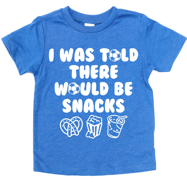 I WAS TOLD THERE WOULD BE SNACKS (SOCCER EDITION) KIDS SHIRT