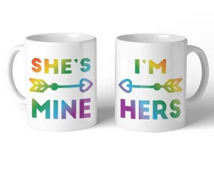 She's Mine and I'm Hers Mug Set