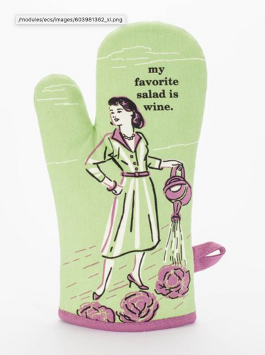 Favorite Salad Is Wine Oven Mitt