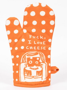 Fuck I Love Cheese Oven Mitt