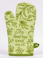 Load image into Gallery viewer, Food Has Weed in It Oven Mitt