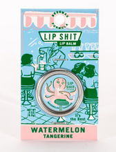 Load image into Gallery viewer, Lip Shit Watermelon Tangerine Lip Balm