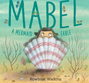 Mabel A Mermaid Fable