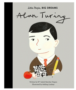 Little People Big Dreams Alan Turing