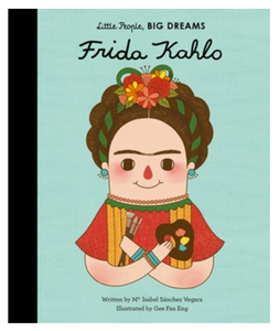 Little People Big Dreams Frida Kahlo