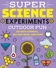 Load image into Gallery viewer, Super Science Experiments: Outdoor