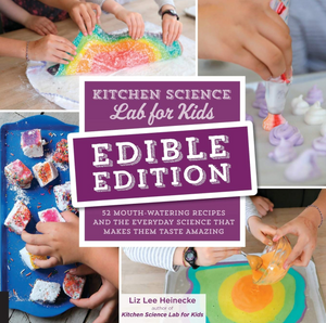 Kitchen Science Lab Edible Edition