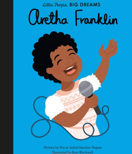 Load image into Gallery viewer, Little People Big Dreams Aretha Franklin