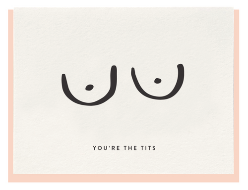You're the Tits Card