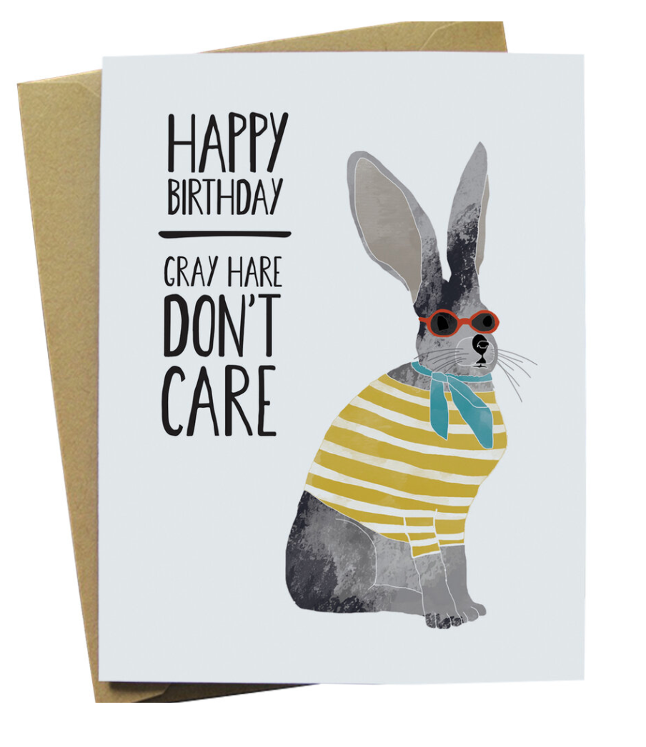 Gray Hare, Don't Care Birthday - Card