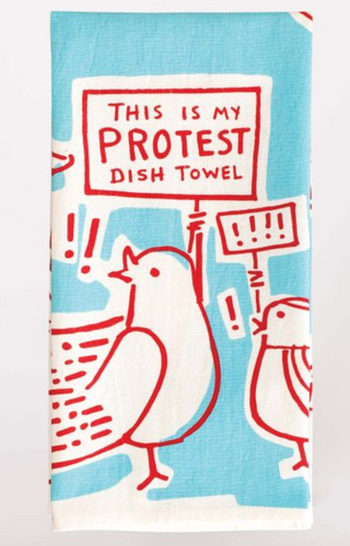 Blue Q Dish Towels $12 Protest