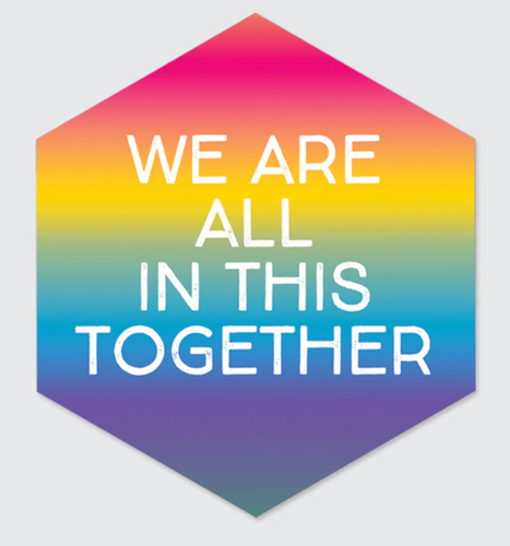 All In This Together Rainbow Sticker