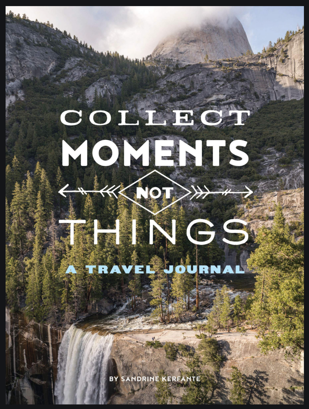 Collect Moments Not Things TVL Journal