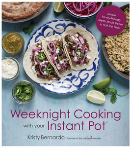 Weeknight Cooking With Your Instant Pot