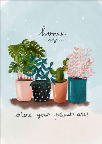 Home Is Where Your Plants Are Card