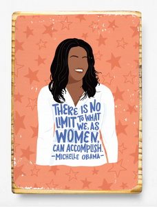 Michelle Obama Quote - Wood Art Block