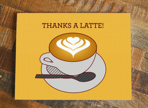 Thanks A Latte Card