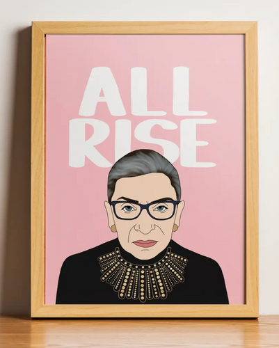 All Rise Print - unframed