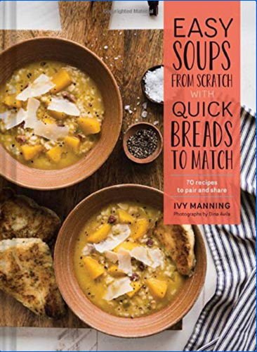 Easy Soups and Quick Breads
