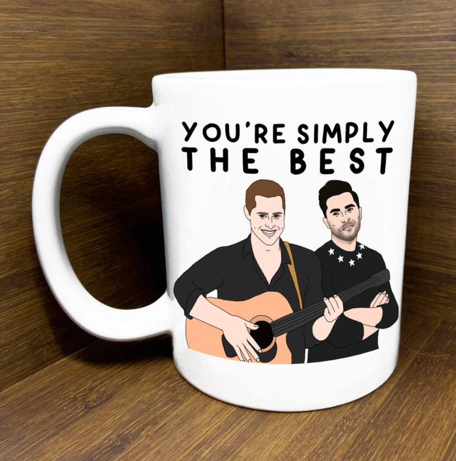 You're Simply the Best Schitss Creek Mug