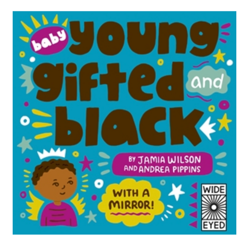 Baby Young Gifted and Black